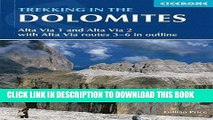 [BOOK] PDF Trekking in the Dolomites: Alta Via 1 And Alta Via 2 With Alta Via Routes 3-6 In