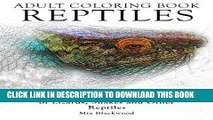 [PDF] Adult Coloring Books Reptiles: A Realistic Adult Coloring Book of Lizards, Snakes and Other