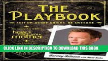 Best Seller The Playbook: Suit up. Score chicks. Be awesome. Free Read