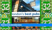 Big Deals  London s Best Pubs (2nd Edition): A Guide to London s Most Interesting and Unusual Pubs