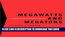 [FREE] EBOOK Megawatts and Megatons: A Turning Point in the Nuclear Age? ONLINE COLLECTION