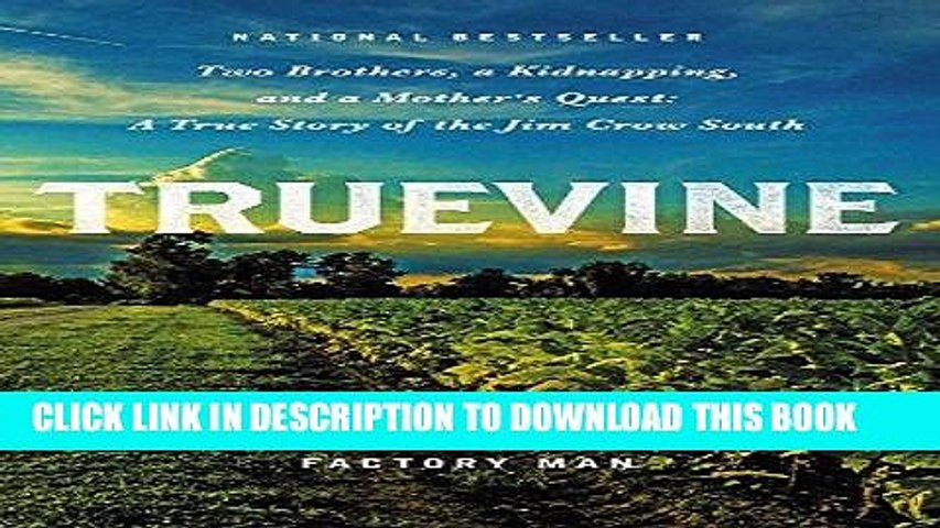 Best Seller Truevine: Two Brothers, a Kidnapping, and a Mother s Quest: A True Story of the Jim