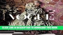 Ebook Vogue and The Metropolitan Museum of Art Costume Institute: Parties, Exhibitions, People
