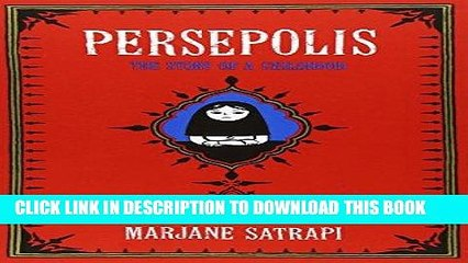 Best Seller Persepolis: The Story of a Childhood (Pantheon Graphic Novels) Free Download