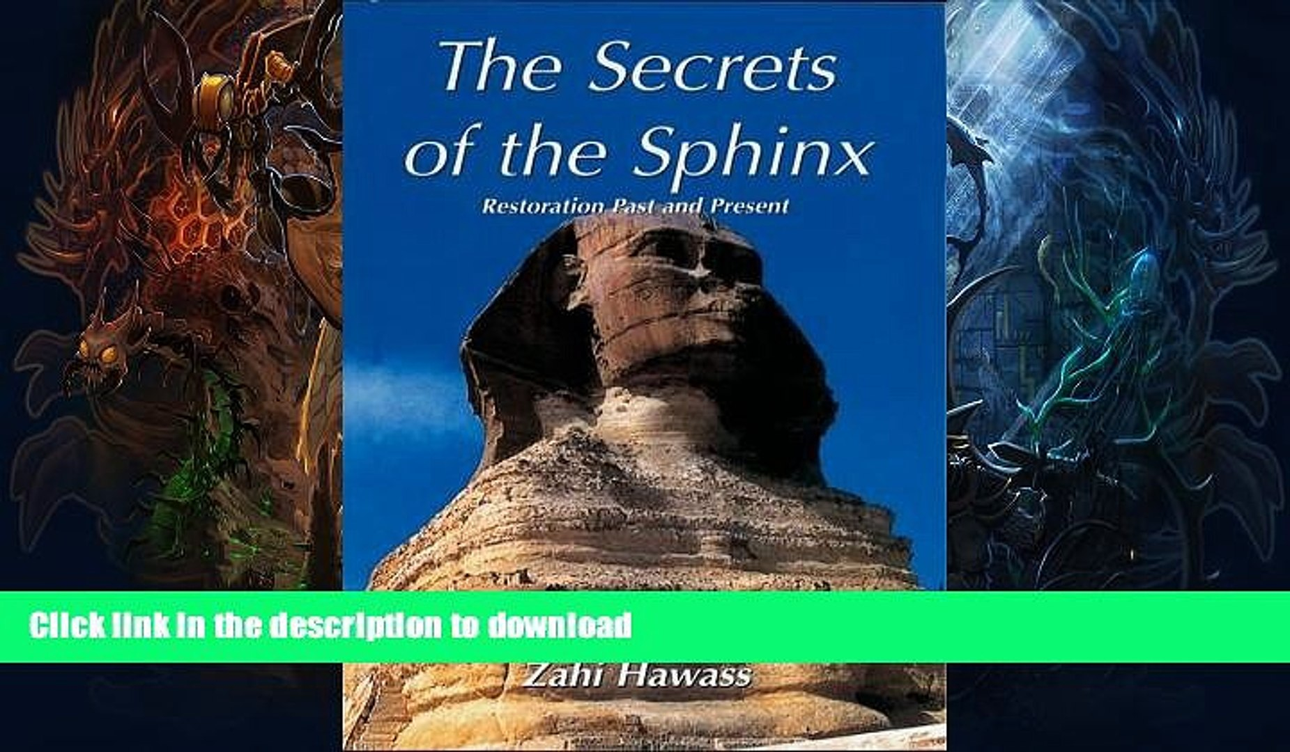 READ BOOK  The Secrets of the Sphinx: Restoration Past and Present (English and Arabic Edition)