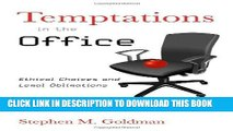 [PDF] Temptations in the Office: Ethical Choices and Legal Obligations Full Online