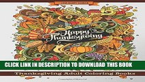 [PDF] Thanksgiving Adult Coloring Books: Thanksgiving Holiday Coloring Pages Featuring Turkeys,