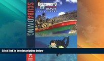 Big Deals  Scuba Diving (Discovery Travel Adventures)  Best Seller Books Most Wanted