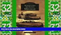 Big Deals  Marine Corps Air Station Miramar   (CA)  (Images of America)  Best Seller Books Best