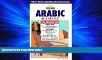 EBOOK ONLINE  Arabic at a Glance: Phrase Book and Dictionary for Travelers  BOOK ONLINE