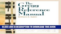 [FREE] EBOOK The Gregg Reference Manual: A Manual of Style, Grammar, Usage, and Formatting Tribute