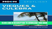 [New] Ebook Moon Spotlight Vieques   Culebra Free Read