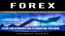 [New] Ebook Forex Box Set: Includes Forex Strategies, Forex Beginners Guide Free Read