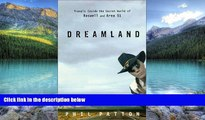 Big Deals  Dreamland: Travels Inside the Secret World of Roswell and Area 51  Best Seller Books