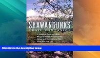 Big Deals  Shawangunks Trail Companion: A Complete Guide to Hiking, Mountain Biking, Cross-Country