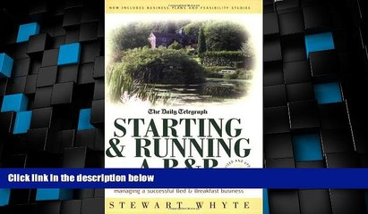 Must Have PDF  Starting   Running a B b: A Practical Guide to Setting Up and Managing a Successful