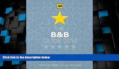 Big Deals  B B Guide 2014 (AA Lifestyle Guides)  Full Read Most Wanted