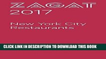 [New] Ebook 2017 NEW YORK CITY RESTAURANTS (Zagat Survey New York City Restaurants) Free Read