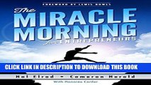 [New] Ebook The Miracle Morning for Entrepreneurs: Elevate Your SELF to Elevate Your BUSINESS Free