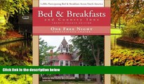 READ FULL  Bed   Breakfast and Country Inns, 24 Edition (Official Guide to American Historic Inns: