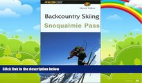 Books to Read  Backcountry Skiing Snoqualmie Pass (Falcon Guides Backcountry Skiing)  Best Seller