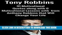 [PDF] Tony Robbins:91 Motivational Quotes along with 6 Motivational Lessons with  from Anthony