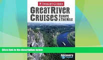 Big Deals  Great River Cruises: Europe   the Nile (Insight Guide Great River Cruises: Europe   the