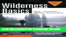 [BOOK] PDF Wilderness Basics: Hiking, Backpacking, Mountain Biking (Mountaineers Outdoor Basics)