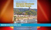 Big Deals  Stern s Guide to European Riverboats and Hotel Barges (B W)  Full Read Most Wanted