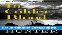 [PDF] In Colder Blood: Warning: Crime Scene Photos Are Graphic.  The True Story of the Walker