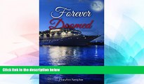 Must Have  Forever Doomed: A Cruise Ship Murder Mystery! (Under The Moonlight Book 2)  READ Ebook