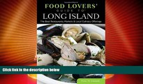 Big Deals  Food Lovers  Guide to® Long Island: The Best Restaurants, Markets   Local Culinary