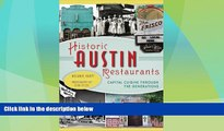 Big Deals  Historic Austin Restaurants: Capital Cuisine through the Generations (American Palate)