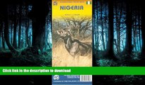 READ THE NEW BOOK Nigeria 1:6,000,000 Travel Map 2007*** (International Travel Maps) PREMIUM BOOK