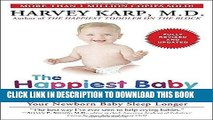 Read Now The Happiest Baby on the Block; Fully Revised and Updated Second Edition: The New Way to