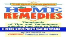 Read Now The Doctor s Book of Home Remedies: Thousands of Tips and Techniques Anyone Can Use to