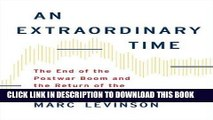 Best Seller An Extraordinary Time: The End of the Postwar Boom and the Return of the Ordinary
