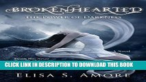 Ebook Brokenhearted - The Power of Darkness: (The Touched Paranormal Angel Romance Series, Book