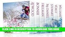 Ebook Mistletoe Kisses   Christmas Wishes: A Christmas Romance Boxed Set Book Bundle Collection