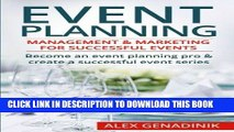 Ebook Event Planning: Management   Marketing For Successful Events: Become an event planning pro