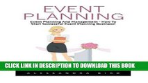 Ebook Event Planning: Event Planning and Management - How to Start Successful Event Planning