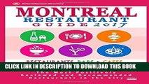 Best Seller Montreal Restaurant Guide 2017: Best Rated Restaurants in Montreal - 500 restaurants,