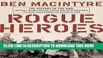 Best Seller Rogue Heroes: The History of the SAS, Britain s Secret Special Forces Unit That