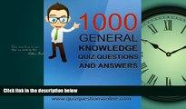 Download The Amazing Pub Quiz Book Compendium: 1200 General