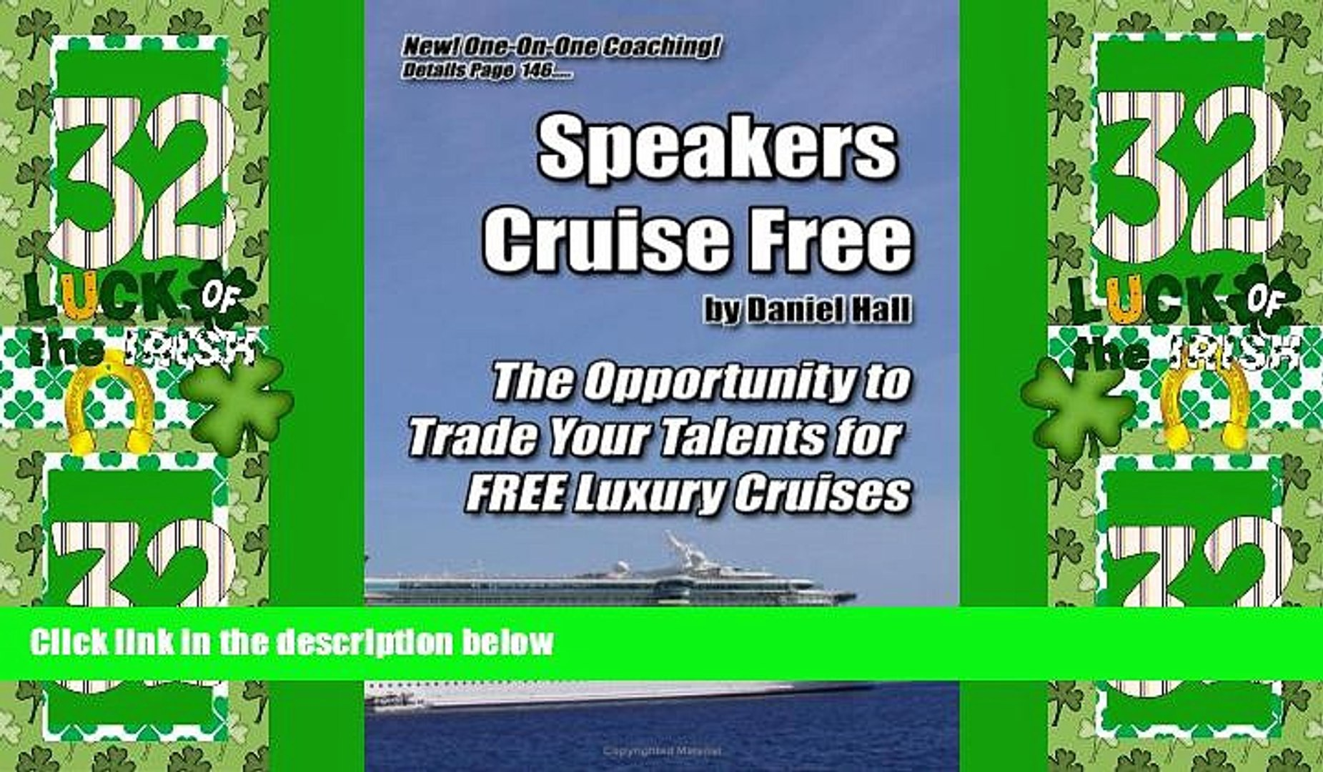 Big Deals  Speakers Cruise Free: The Opportunity To Trade Your Talents For Free Luxury Cruises