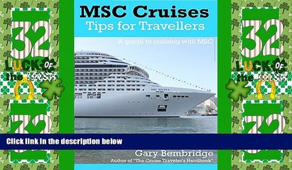 Big Deals  MSC Cruises : Tips For Travellers: A Guide To Cruising With MSC  Full Read Most Wanted