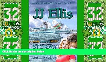Big Deals  Stormy Seas - Abigail s Story (Second Edition): A Sunset Destiny Romance  Best Seller