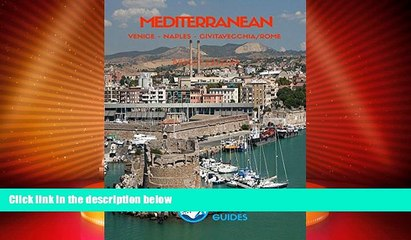 Big Deals  Mediterranean Box Set (2): eCruise Port Guide (Budget Edition)  Full Read Most Wanted