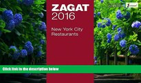 Books to Read  2016 New York City Restaurants (Zagat Survey: New York City Restaurants)  Best