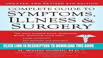 Read Now Complete Guide to Symptoms, Illness   Surgery: Updated and Revised 6th Edition (Complete